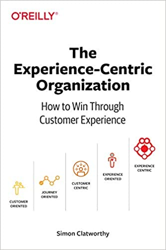 The Experience-Centric Organization book